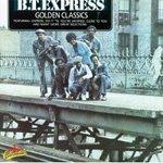 B.T.Express_goldenclassics.jpg
