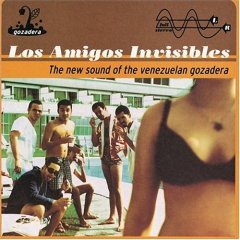 los amigos invisibles?Ethe new sound of the venezuelan.jpg