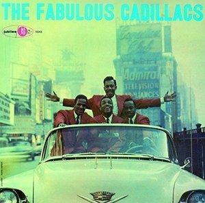 the Cadillacs_The Fabulous Cadillacs.jpg